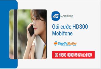 Cách đăng ký gói cước HD300 Mobifone có Maximum ưu đãi Data