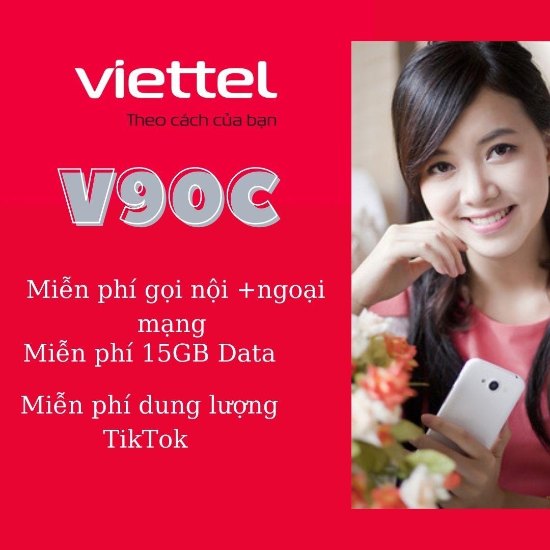 Gói Cước V90C Viettel Chỉ 90k/tháng - Ưu đãi Data + Phút Gọi