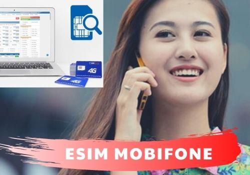 eSim MobiFone Là Gì? Đổi eSim MobiFone Tại Nhà Được Không?