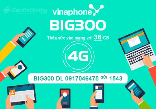 Đăng ký gói cước 4G Big300 VinaPhone nhận ngay 180GB tốc độ cao.
