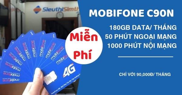 Mua Sim C90N Mobifone Miễn Phí 180GB Data Miễn Phí Nội Mạng